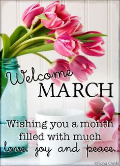 Welcome March march hello march march quotes march images