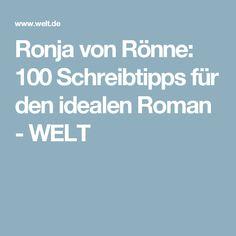 Ronja von Rönne: 100 Schreibtipps für den idealen Roman - WELT