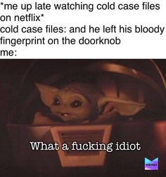 Really Funny Memes, Stupid Funny Memes, Funny Relatable Memes, Funny Texts, Hilarious, Yoda Meme, Yoda Funny, Lol, Funny Animal Memes