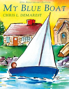 Bringing this back as a 20th anniversary edition! My Blue Boat by Chris Demarest. My Blue Boat sails across the bathtub, into the harbor, between the whales, alongside the dolphins, under the moon and stars... A simple tale and light-filled watercolors together create the voyage of every child's dream.