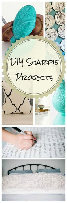 DIY Sharpie Projects • Lots of really great ideas & tutorials! Sharpie rocks my world