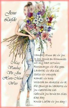 Good Morning Roses, Afrikaanse Quotes, Goeie Nag, Goeie More, Good Morning Greetings, Sayings, Live, Art, Art Background