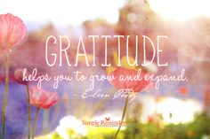 Gratitude Helps You Grow by Eileen Caddy at @Simple Reminders