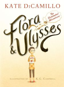 """""""Flora & Ulysses: The Illuminated Adventures"""" written by Kate DiCamillo and illustrated by K.G. Campbell, winner of the 2014 Newbery Medal"""