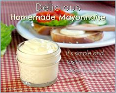 Homemade Mayonnaise~ be amazed at how easy this is- In five minutes you can have creamy, flavorful mayo with  healthy fats and protein which means you don't have to be afraid of mayonnaise any more!