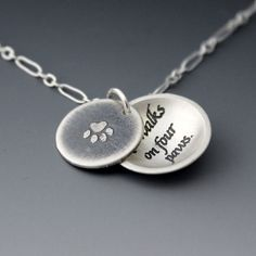 So true...Love Walks on Four Paws Necklace  by Lisa Hopkins Design