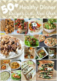 50 Healthy Dinner Recipes for the New Year - this is a great way to start off the New Year!