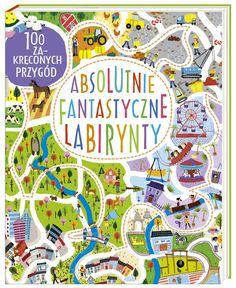 Absolutnie Fantastyczne Labirynty, Becky Wilson - Ceny i opinie - Ceneo. Little Girl Gifts, Little Girls, Amazing Maze, Little Learners, Kids And Parenting, Baby Kids, Presents, Kids Rugs, Children