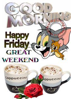 Friday Morning Quotes, Good Morning Happy Friday, Good Morning Funny, Good Morning Picture, Good Morning Messages, Night Quotes, Happy Friday Humour, Happy Friday Quotes, Blessed Friday