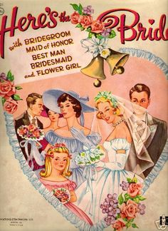 Here's the Bride — with Bridegroom, Maid of Honor, Best Man, Bridesmaid & Flower Girl!