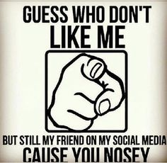 I hate nosey people
