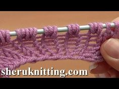Increase Purl 1 Yarn Over Purl 1 Tutorial 8 Part 10 of 14 Five-Stitches Increase Into Same Stitch - YouTube