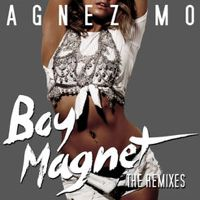 Listen to Boy Magnet (The Dance Remixes) - EP by AGNEZ MO on @AppleMusic.
