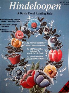 Hindeloopen A Dutch Floral Painting Style By Jacques Zuidema by NeedANeedle, $24.75