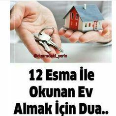 12 Esma İle Okunan Ev Almak İçin Dua | www.corek-otu-yagi.com #12esma #ahiret #allahuekber #amin #ayet #cehennem #cennet #corekotuyagi #dünya #elhamdulillah #evalmakiçindua #ezan #follow #hadis #hak #hikayeler #HzMuhammed #ibretlik #ilim #iman #insan #islamic #istanbul #kabe #kerim #kitap #kuranıkerim #medine #mekke #mevlana #mümin #muslim #NoumanAliKhan #özlüsözler #quran #Sözler #subhanallah #sure #tefekkür #türkiye #zikir Hadith, Baby Knitting Patterns, Quotations, Diy And Crafts, Prayers, Instagram Posts, Istanbul, Youtube, Patterns