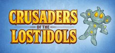 Crusaders of the Lost Idols Free Download PC Game