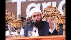 Maulana Tariq Jameel Latest Bayan 2 March 2019