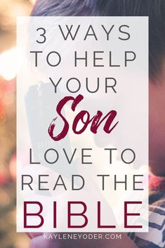 Raising Boys: 3 Ways to Raise Boys who Love to Read the Bible Family Scripture, Scripture Quotes, Bible Verses, Bible Study Tips, Bible Study For Kids, One Word Quotes, Boy Quotes, Christian Kids, Christian Families