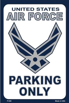 Air Force 9 X 12 Metal Military Parking Sign