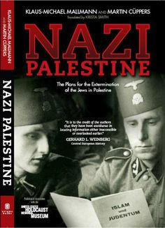 Nazi Palestine : the plans for the extermination of the Jews in Palestine / Klaus-Michael Mallmann and Martin Cuppers - Collections Search Blue Pill, Palestine, Stand By Me, Cool Photos, How To Become, Politics, Author, How To Plan
