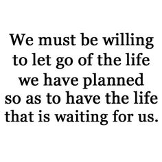 This is so true for me. I am not where I thought is be at 25. But I'm learning to let go and let God.