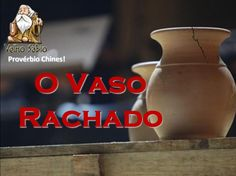 O Vaso Rachado. Ego, Interior, Chinese Proverbs, Believe In God, Woman Of God, Being A Christian, Spiritism, Holy Ghost, Vases