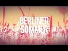 Berliner Sommer Trailer - Startnext.de/BerlinerSommer