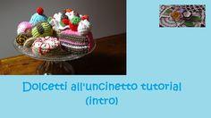dolcetti all'uncinetto tutorial (intro)