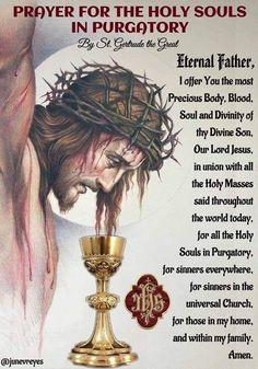 Poor Souls in Purgatory Jesus Prayer, Prayer Verses, Faith Prayer, Prayer Quotes, Forgiveness Prayer, Jesus Art, God Jesus, Catholic Beliefs, Catholic Quotes