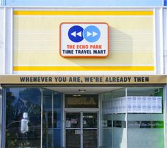 The Echo Park Time Travel Mart: A real-life mini mart for time travelers! Really! In California! They donate their proceeds to a writing tutor organization, but this is in real life, influenced so much by time travel in the media.