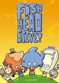 Fish-Head Steve by Jamie Smart	(ISBN: 9781849921732)