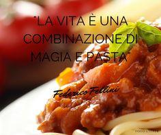 """""""La vita è una combinazione di #magia e #pasta""""  Federico Fellini http://bit.ly/1KR7HgP"""