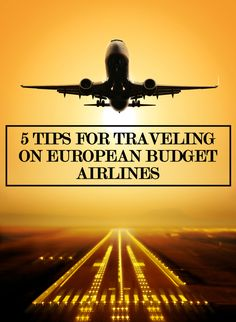 5 tips for traveling on european budget airlines