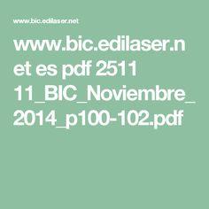 www.bic.edilaser.net es pdf 2511 11_BIC_Noviembre_2014_p100-102.pdf