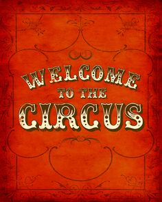 First impressions are everything! Welcome guests to your party with this vintage circus print. Dark Circus, Circus Art, Circus Theme, The Circus, Circus Tents, Circo Vintage, Art Vintage, Vintage Style, Art Du Cirque