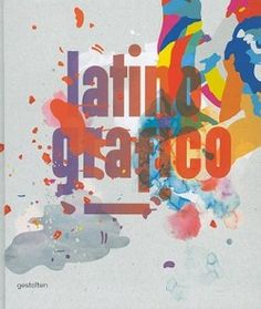 LATINO-GRAFICO From Mexico to Patagonia, Latin America is bursting with creativity. As economies in this region have prospered over the last few years, the demand for work by local creative talent has grown with them.  Latino-grafico presents a colorful selection of graphic design, illustration, and typography that examines the fresh look of today's Latin. #graphic #design #illustration #typography