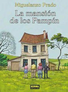 """""""La mansión de los Pampín"""" (Colección Miguelanxo Prado). Editado por Norma."""