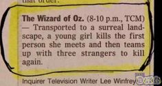Funny pictures about The Best Film Synopsis Ever. Oh, and cool pics about The Best Film Synopsis Ever. Also, The Best Film Synopsis Ever photos. Wizard Of Oz Movie, Wizard Of Oz Summary, The Wizard, Wizard Of Oz Memes, Up Book, Haha Funny, Funny Stuff, Funny Things, Funny Shit