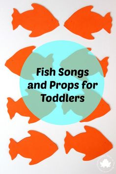 Fish Songs and Props for Toddlers and Pre Schoolers #circletime #daycare #preschool