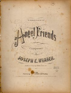 """""""Angel Friends"""" ~ Vintage sheet music cover, ca. late 1800s."""