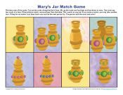 Matthew 26:6-13; Mark 14:3-9; John 12:1-8: Jesus Was Anointed; Mary's Jar Match Game