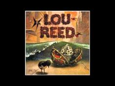 Lou Reed - I Love You (HQ) - YouTube