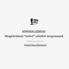 """Minimalizmus: megkérdezni """"miért"""" mielőtt megveszed. Filofax, Environment, Van, Cards Against Humanity, Vans"""