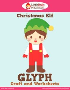Christmas Elf Glyph Craft and Worksheets $3.00
