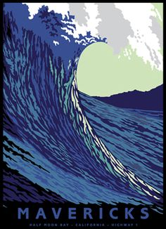 Mavericks Half Moon Bay California Highway 1 by Jake Early Half Moon Bay California, California Dreamin', Mavericks California, Pacifica California, Northern California, Big Wave Surfing, Into The Fire, Surf City, Vintage Travel Posters