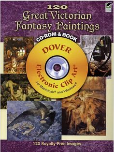 120 Great Victorian Fantasy Paintings CD-ROM and Book - 64 pages - The Victorians were enthralled by fairies and angels, and their fascination with benevolent spirits is reflected in their art. These full-color paintings are from the nineteenth- and early-twentieth centuries   This book includes a CD-ROM containing 120 royalty-free images saved in JPEG format - $19.95  On Sale! $7.98