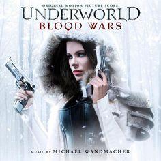 Underworld: Blood Wars   Underworld 5: Guerras de sangre   Michael Wandmacher (2017)   Mp3