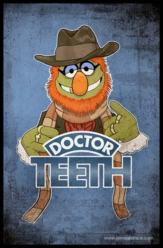 'Doctor Teeth' Relentlessly Cheerful Art By James Hance Elmo, Funny Cartoons, Funny Humor, Nerd Humor, Fraggle Rock, Dental Art, Dental Humor, Jim Henson, Cultura Pop