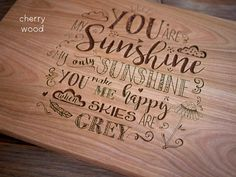 Birthday gift engraved wood cutting board, you are my sunshine,  anniversary gift, mothers day gift, housewarming gift, maple, bakery gift by Dogtowncollectibles on Etsy