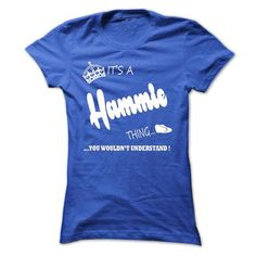 Nice HAMMIE Shirt, Its a HAMMIE Thing You Wouldnt understand